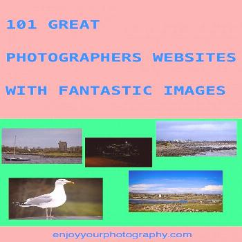 101 Great Photographers Websites With Fantastic Images These include some of the best known and bes