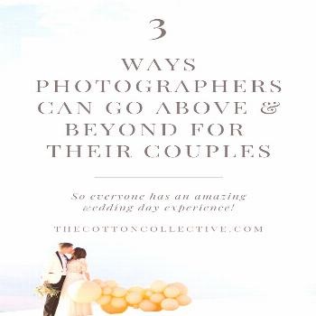 3 Ways Photographers Can Give Their Brides an Amazing Wedding Day Photography Experience How Weddin