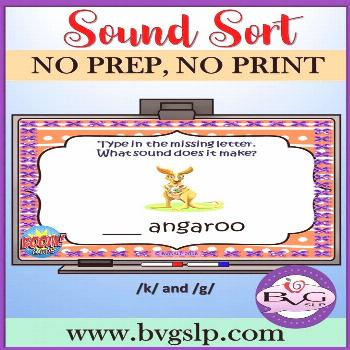 BVG SLP Sound Sort K and G Have FUN WHILE learning with this comprehensive NO PREP, NO PRINT Boom C