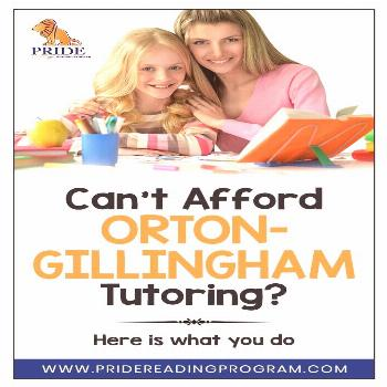 Can't afford Orton-Gillingham tutoring?  Here is what you do Here is my advice for all of those par