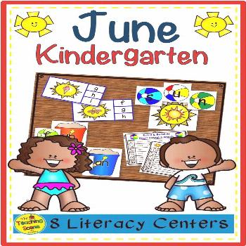 Eight June Themed Kindergarten Literacy Phonics Centers Do you need some June themed literacy cente