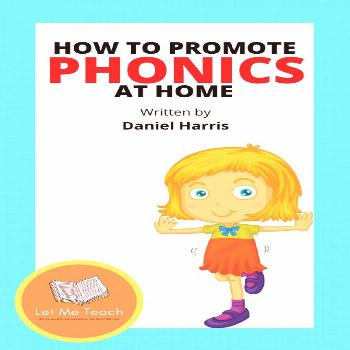 How To Promote Phonics At Home Download our FREE How To Promote Phonics At Home in the resources se
