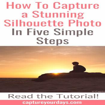How To Take A Stunning Silhouette Photo in 5 Simple Steps Learn how to take a silhouette photo with