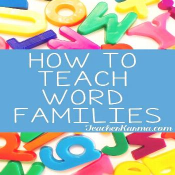 How to Teach Word Families: 4 SUPER SIMPLE STEPS to SUCCESS — Teacher KARMA FREE Guide:  How to t
