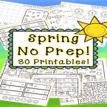Kindergarten Spring Activities - Math and Literacy - NO PREP Celebrate spring with these 30 No Prep