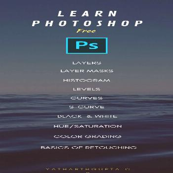 Learn Photoshop, All this and More Free Photoshop Tutorial for absolute beginners