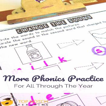 More Phonics Practice For All Through The Year - Top Notch Teaching There are so many skills to cov