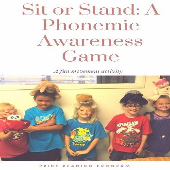 Sit or Stand: A Fun Phonemic Awareness Game Play a fun movement game and help your child learn phon