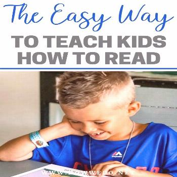 Teaching Kids to Read the Easy Way | How We Do Teaching your child to read may seem daunting, but i