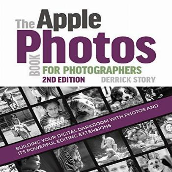 The Apple Photos Book for Photographers Building Your