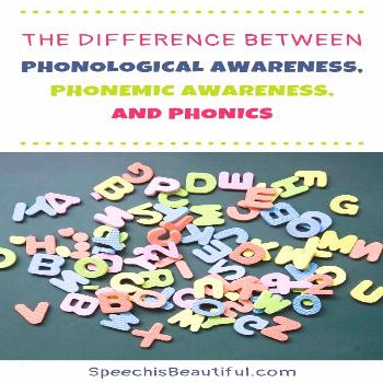The Difference Between Phonological Awareness, Phonemic Awareness, and Phonics What's the differenc
