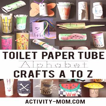 Toilet Paper Tube Alphabet Crafts A-Z - The Activity Mom Toilet Paper Tube Alphabet Crafts A-Z  The