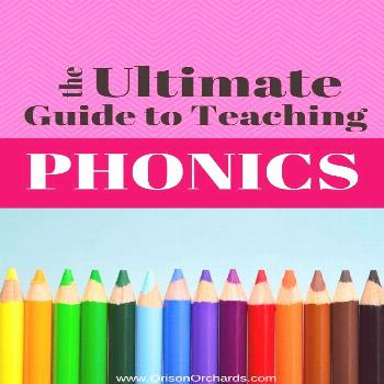 Ultimate Guide to Teaching Phonics | Orison Orchards How do I teach my child to read? How do I teac