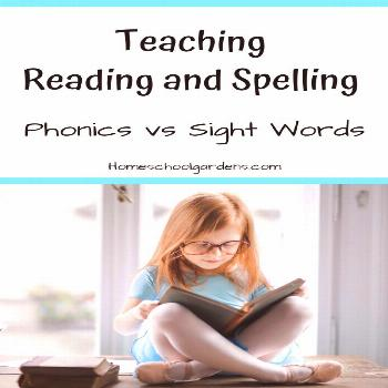 Using Phonics Rules or Sight Words? - Homeschool Gardens Is it better to teach reading and spelling