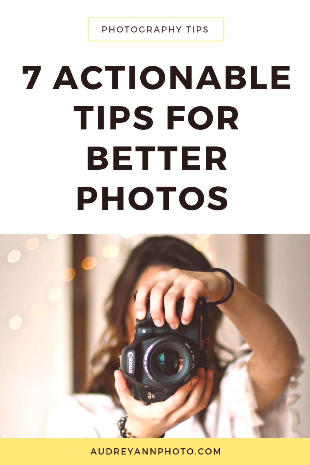 7 Actionable Tips For New Photographers To Improve Your Images Today — LIVE SNAP LOVE,Learn h...