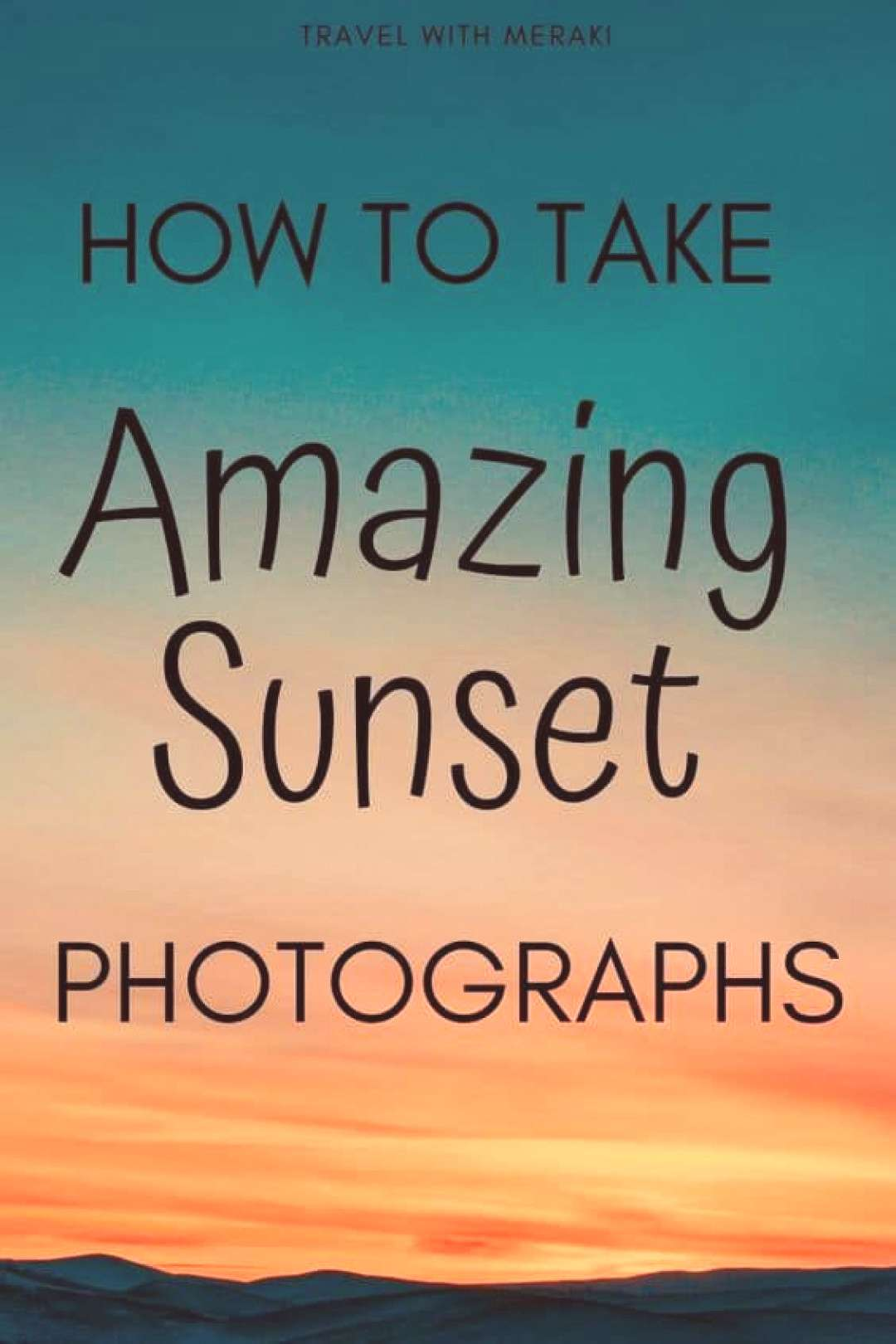Get all the best photography tips to help you take amazing sunset photographs. Easy Photography Tip