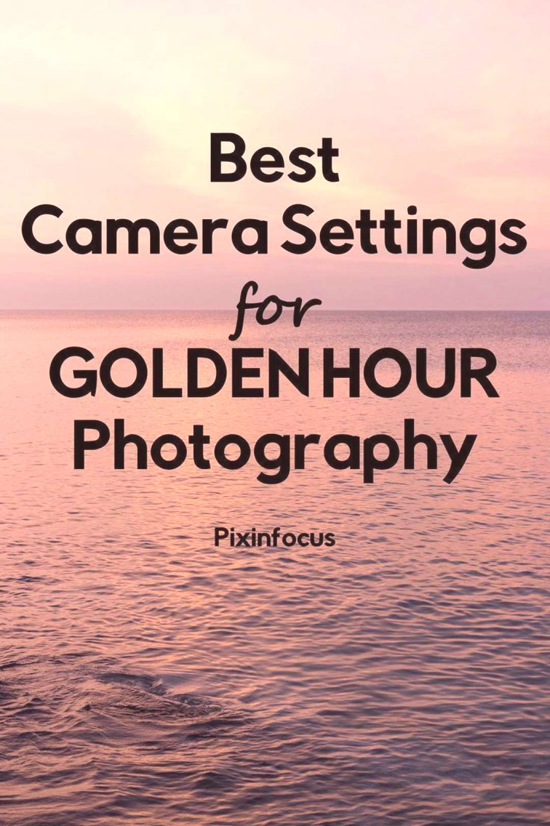 Golden hour light is magical. Read this guide and get familiar with the best gear and camera settin