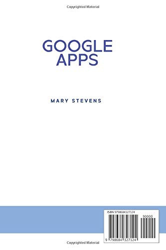 Google Apps G Suite. A Complete and Practical Guide on How