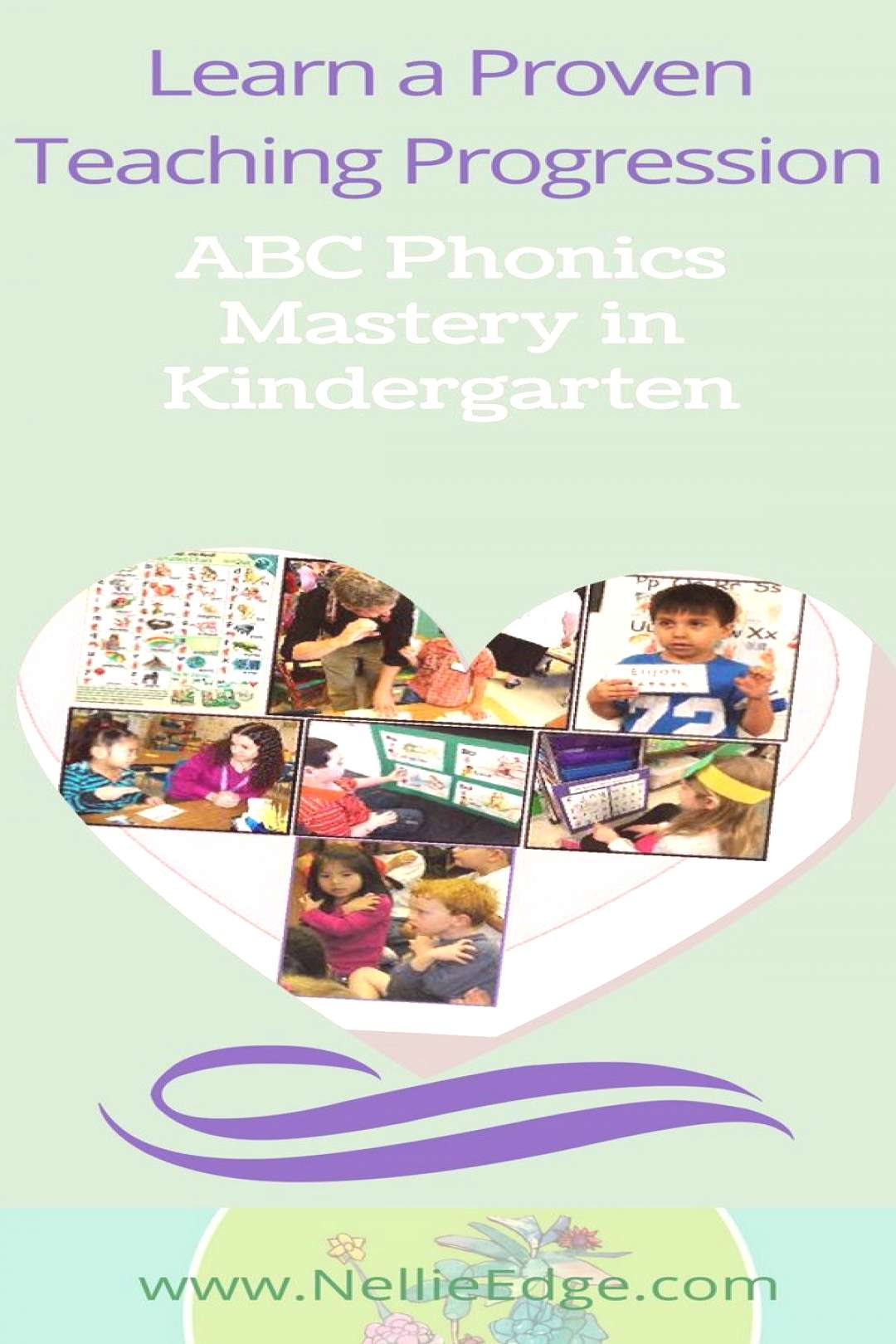 How the Components of the Nellie Edge ABC Phonics Program Discover the easiest, most delightful way