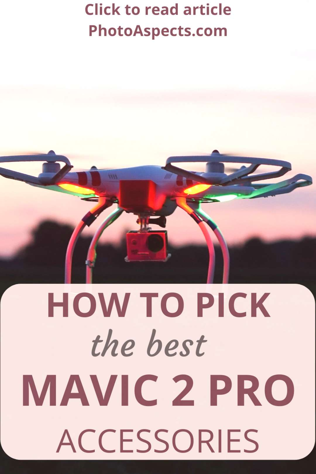 How to Pick the Best Mavic 2 Pro Accessories Drones have become affordable and you can fly them ri