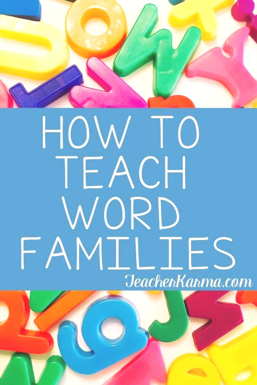 How to Teach Word Families 4 SUPER SIMPLE STEPS to SUCCESS — Teacher KARMA FREE Guide How to t