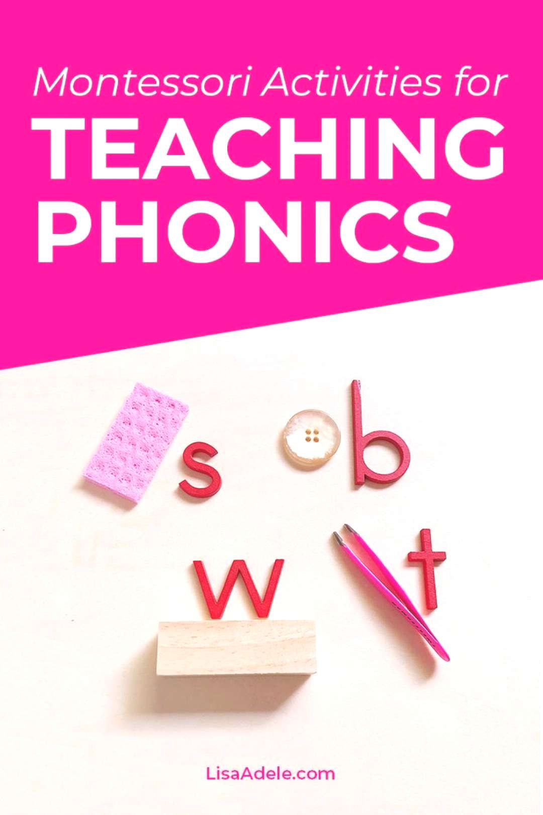 Montessori Activities for Teaching Phonics Learn the 4-step sequence for teaching phonics to your p