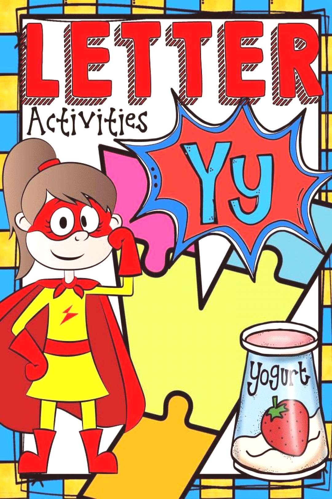 PHONICS THE ALPHABET LETTER Y Build phonics and phonemic awareness skills with this Alphabet Y bo