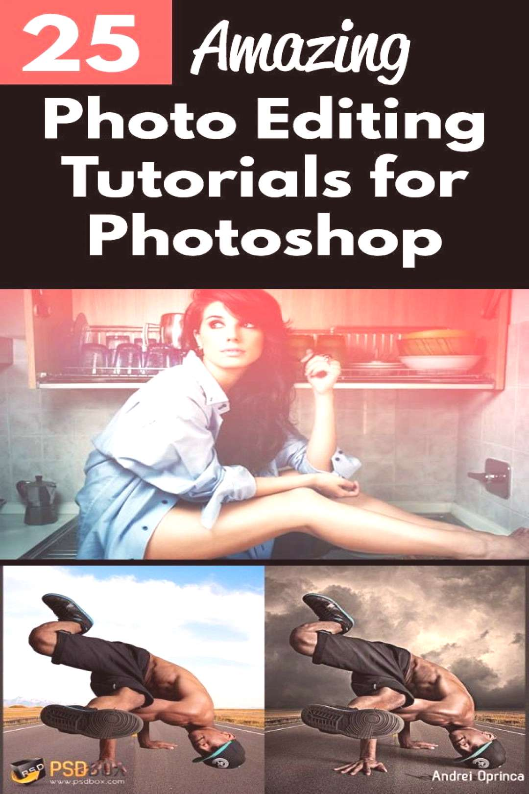 PHOTO EDITING TUTORIALS FOR PHOTOSHOP. Learn ho to edit photos and master post processing with thes