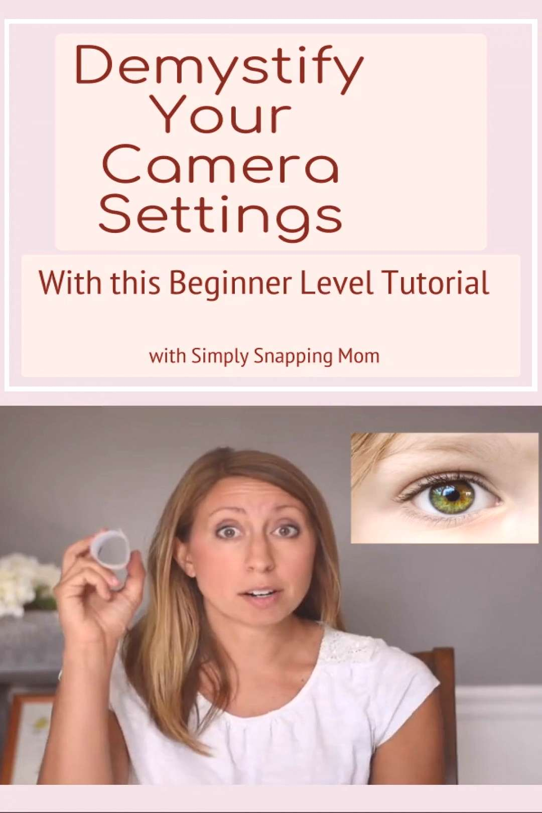 Photography Tips for Beginners Are you overwhelmed while trying to learn your camera settings? Do t