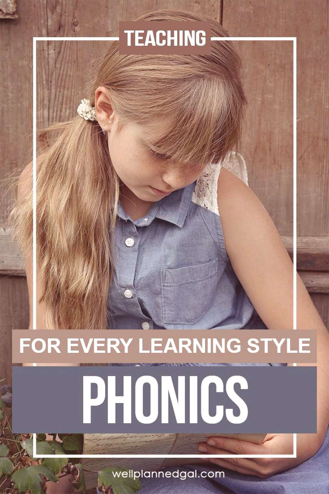 Teaching Phonics for Every Student | Well Planned Gal Struggling to teach your child how to read? L
